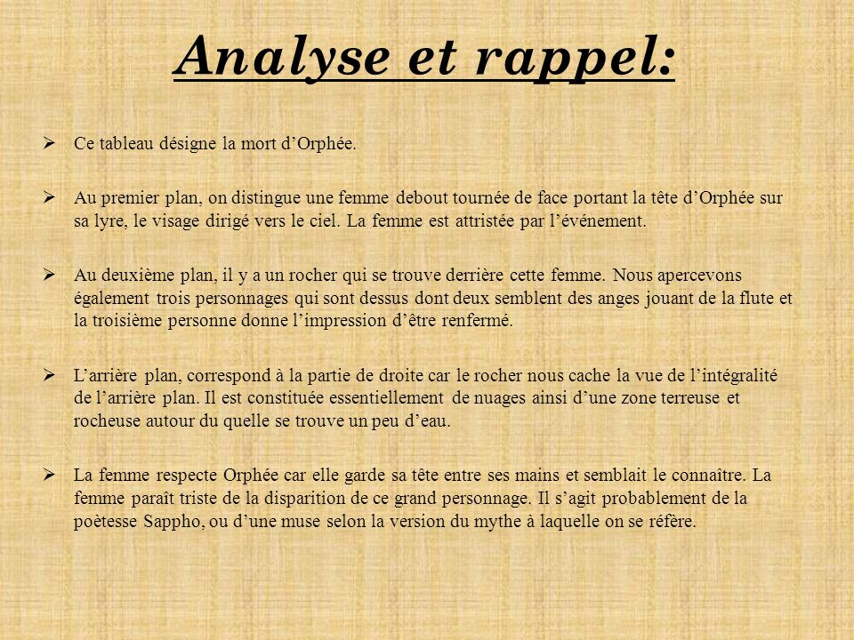 Analyse et rappel: Ce tableau désigne la mort d'Orphée.