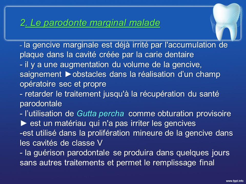 2. Le parodonte marginal malade