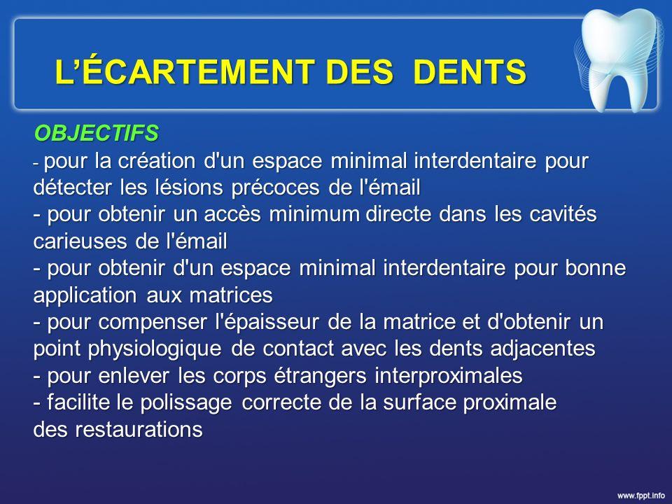 L'ÉCARTEMENT DES DENTS