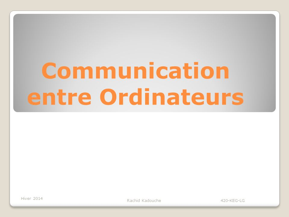 Communication entre Ordinateurs
