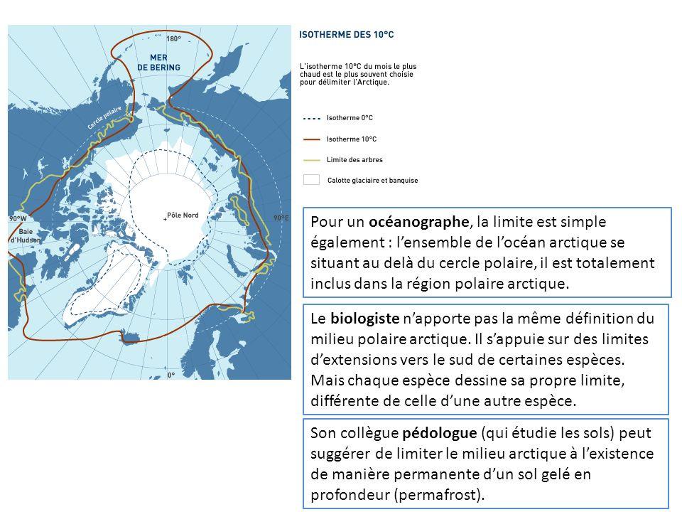 Pour un océanographe, la limite est simple également : l'ensemble de l'océan arctique se situant au delà du cercle polaire, il est totalement inclus dans la région polaire arctique.