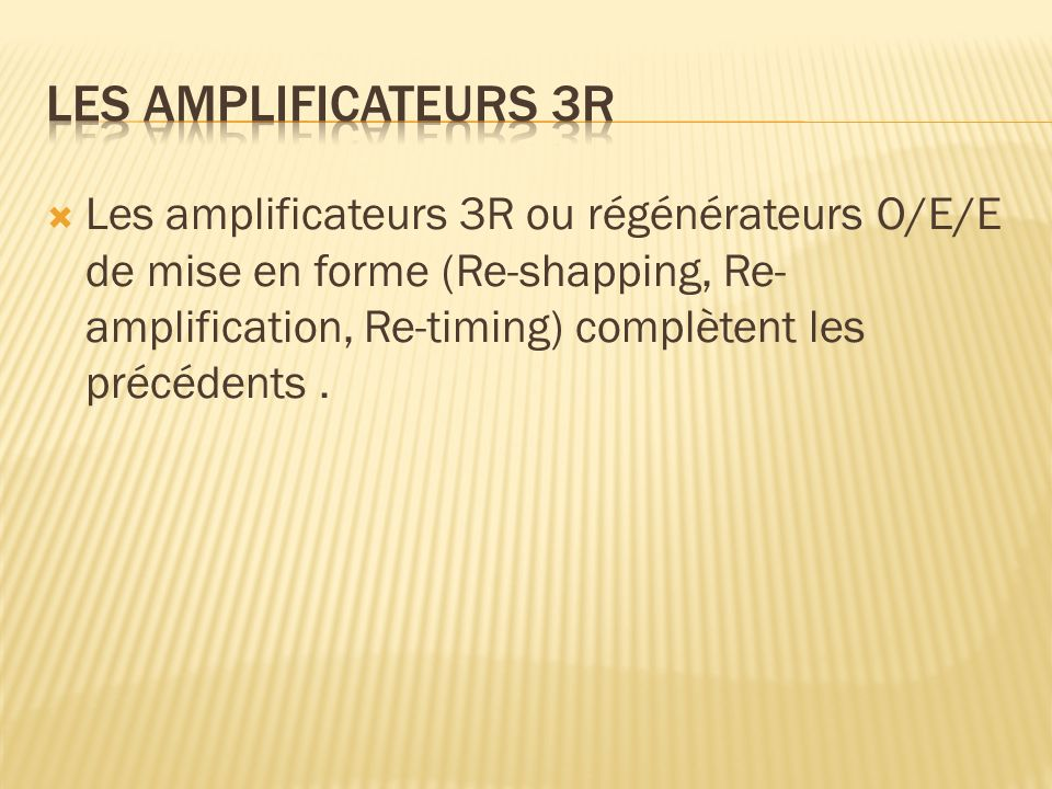 Les amplificateurs 3R