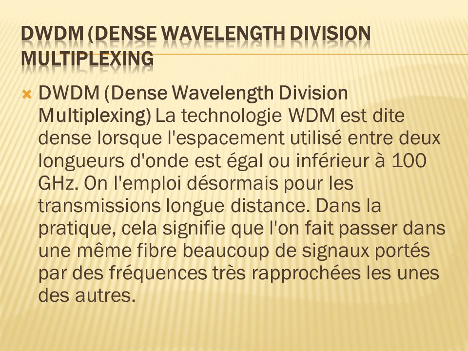 DWDM (Dense Wavelength Division Multiplexing
