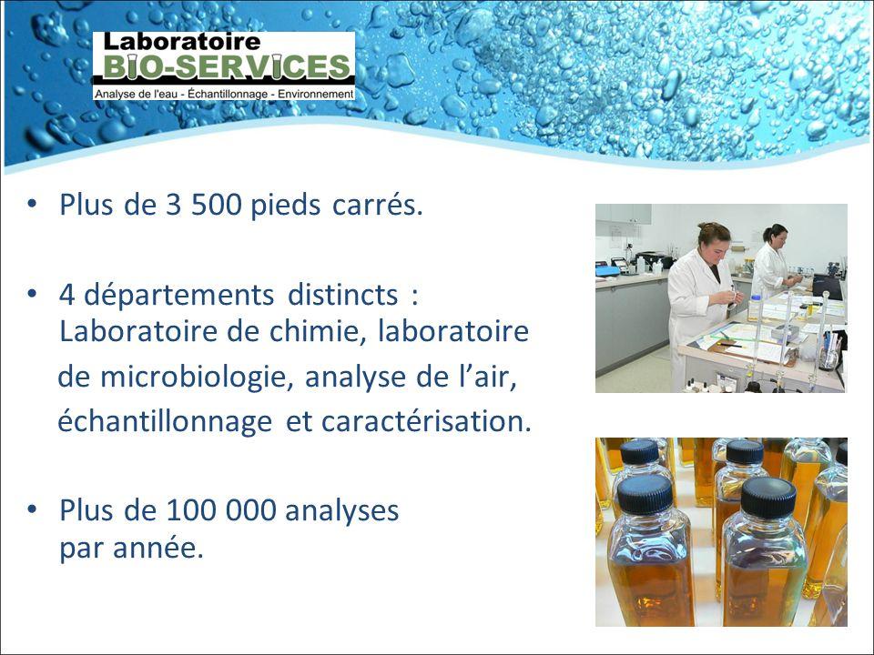 Plus de 3 500 pieds carrés. 4 départements distincts : Laboratoire de chimie, laboratoire. de microbiologie, analyse de l'air,