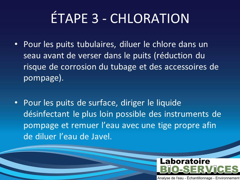 ÉTAPE 3 - CHLORATION