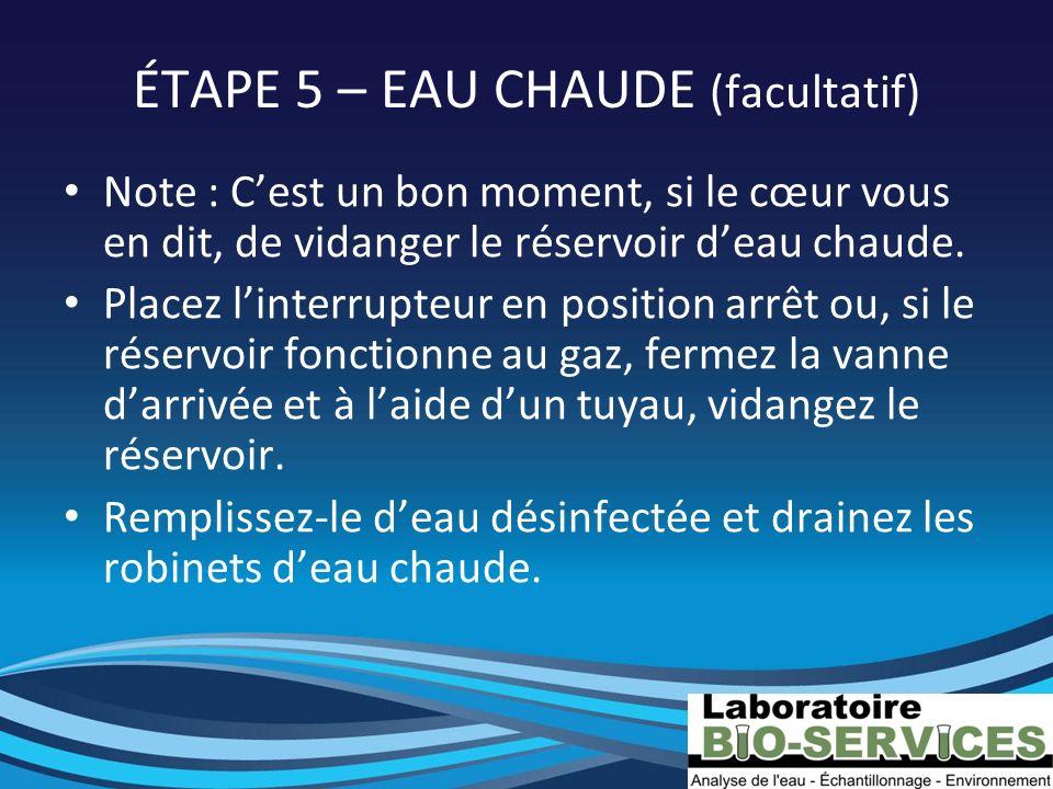 ÉTAPE 5 – EAU CHAUDE (facultatif)