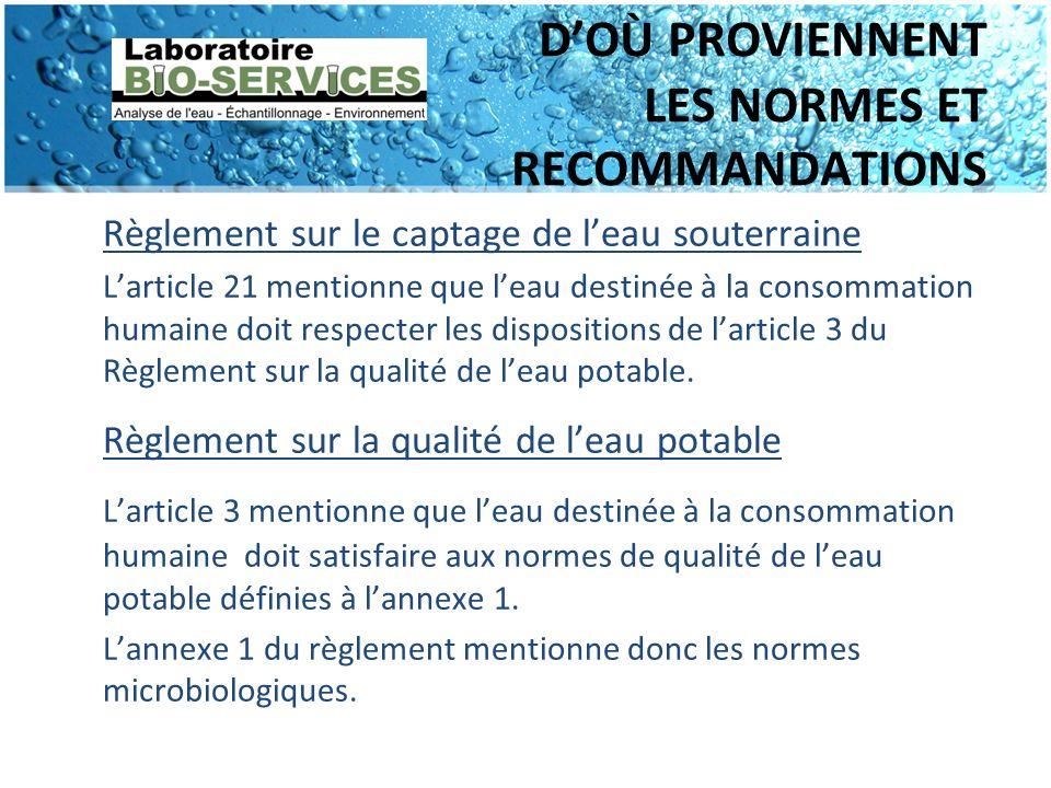 D'OÙ PROVIENNENT LES NORMES ET RECOMMANDATIONS
