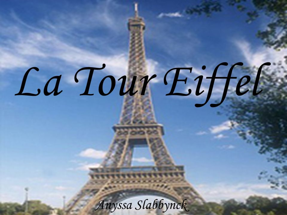 La Tour Eiffel Anyssa Slabbynck
