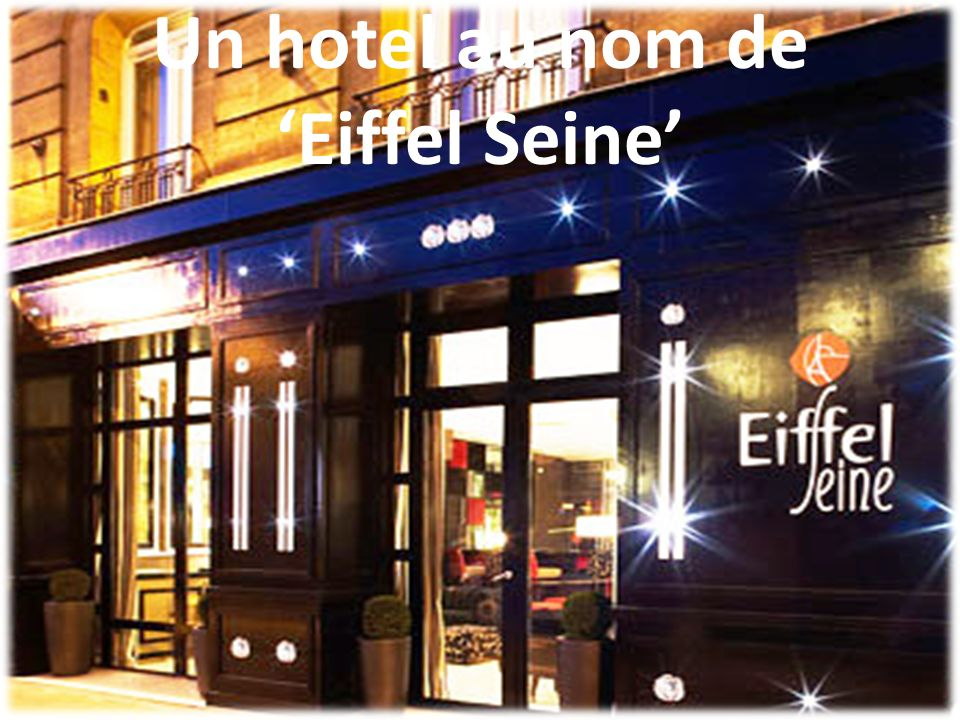 Un hotel au nom de 'Eiffel Seine'