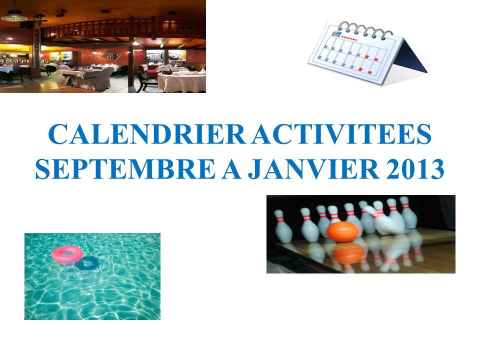 CALENDRIER ACTIVITEES SEPTEMBRE A JANVIER 2013