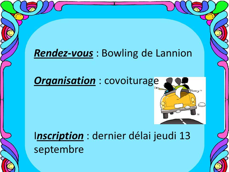 Rendez-vous : Bowling de Lannion