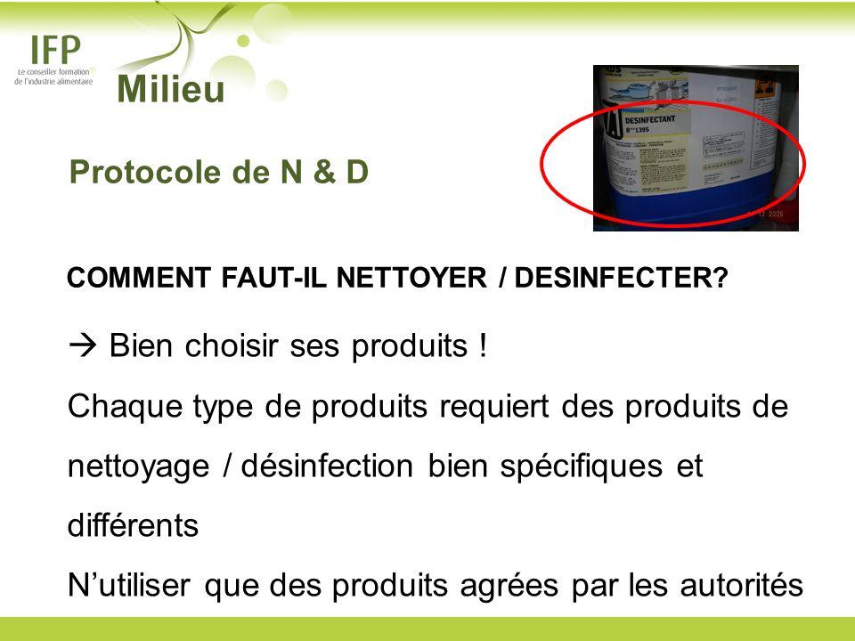 Milieu Protocole de N & D  Bien choisir ses produits !