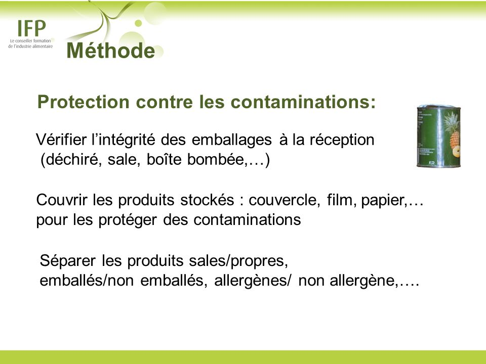 Méthode Protection contre les contaminations: