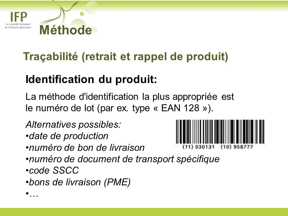 Méthode Traçabilité (retrait et rappel de produit)