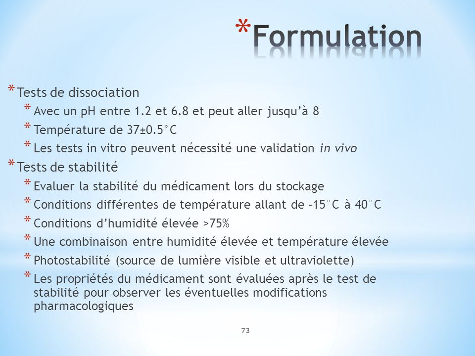 Formulation Tests de dissociation Tests de stabilité
