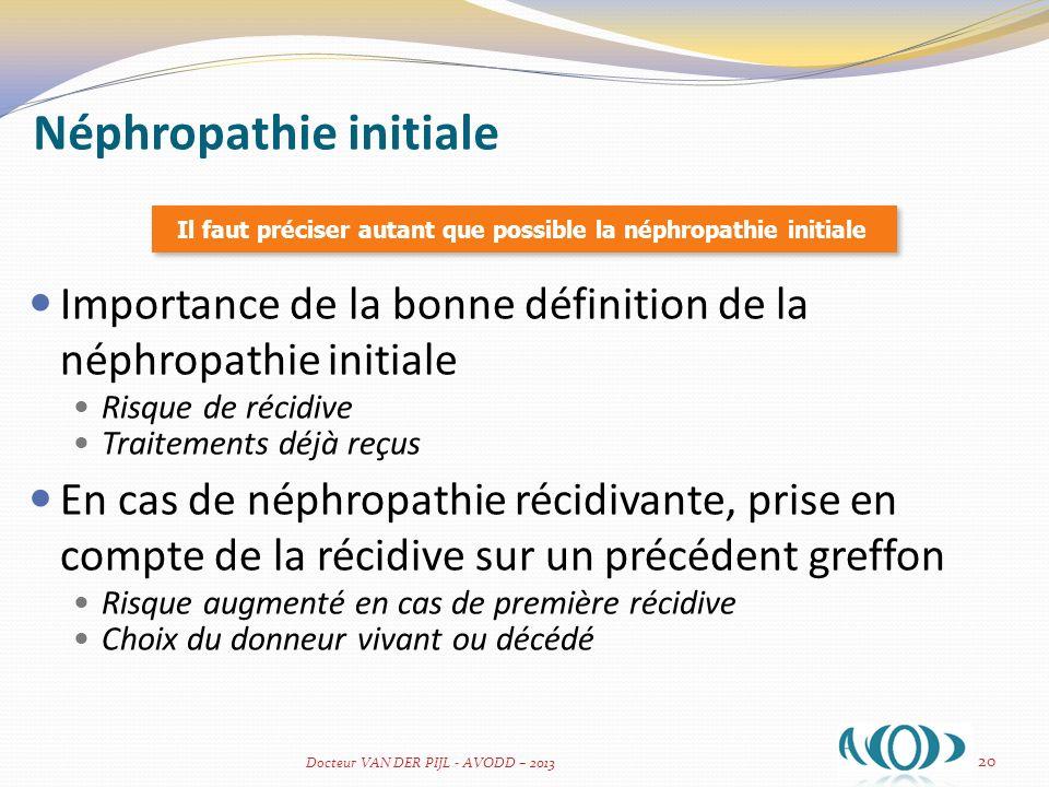 Néphropathie initiale
