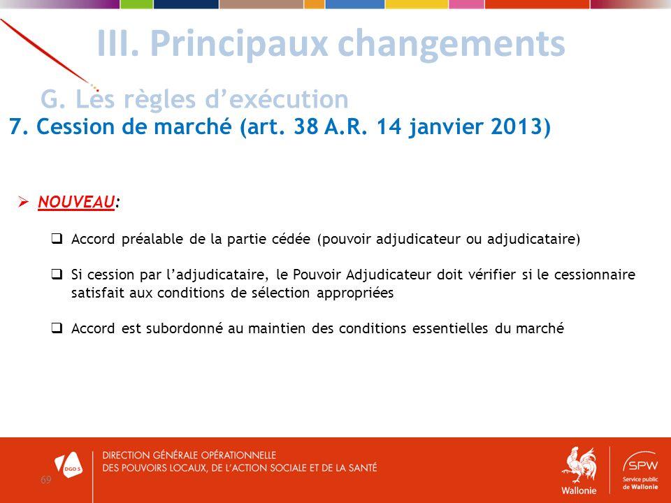 III. Principaux changements