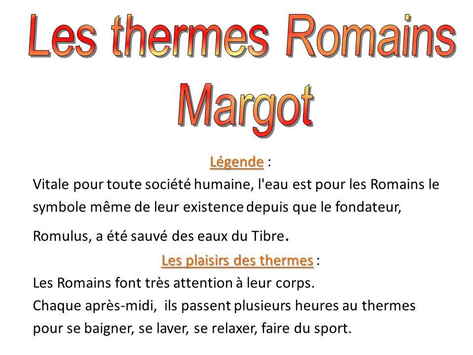 Les thermes Romains Margot