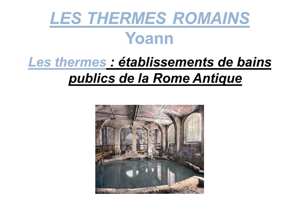 LES THERMES ROMAINS Yoann