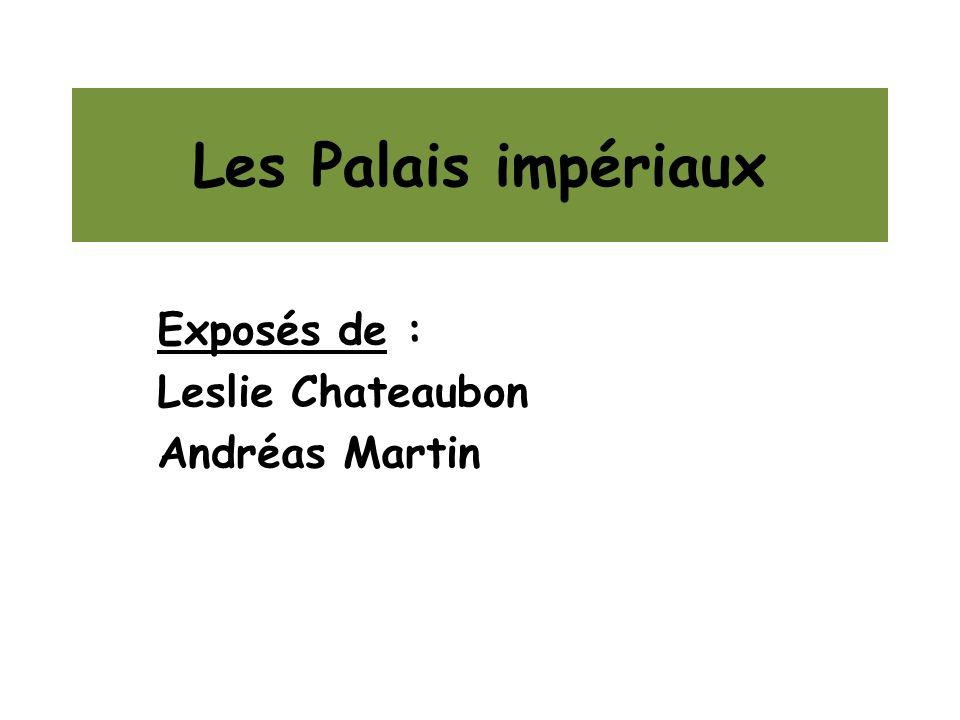 Exposés de : Leslie Chateaubon Andréas Martin