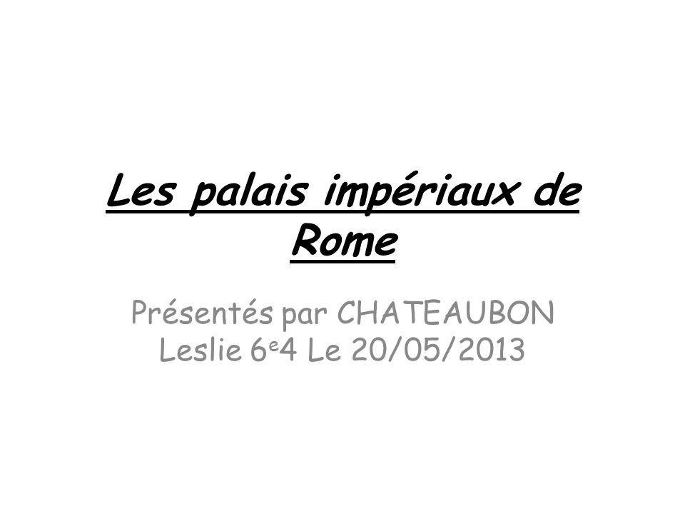 Les palais impériaux de Rome