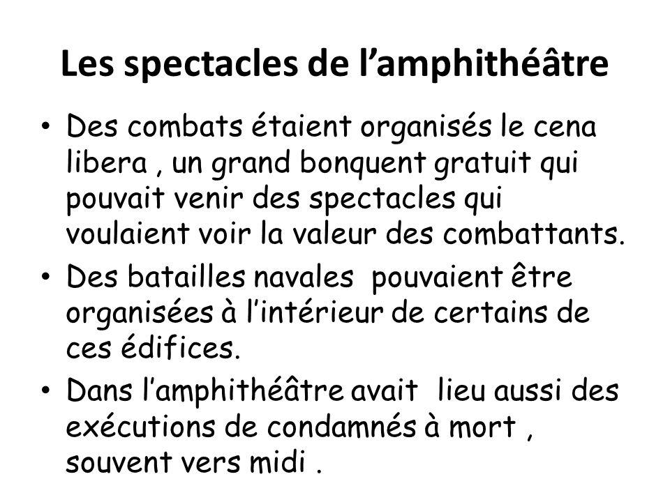 Les spectacles de l'amphithéâtre