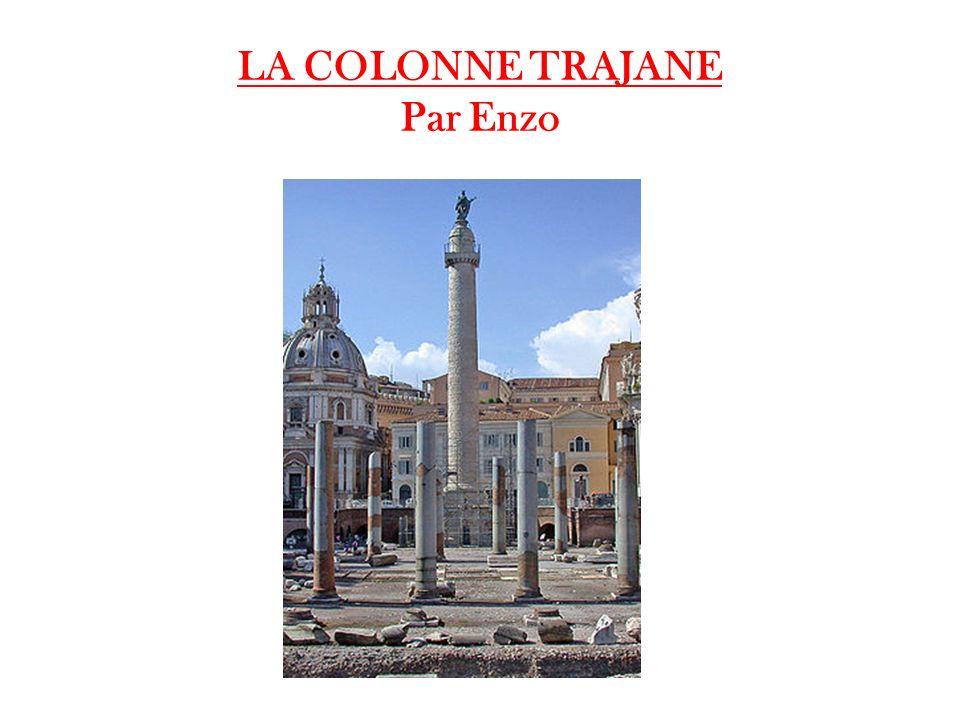 LA COLONNE TRAJANE Par Enzo