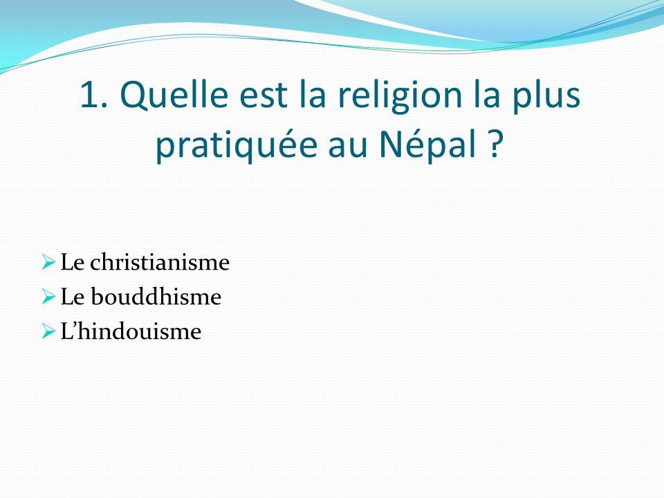 1. Quelle est la religion la plus pratiquée au Népal