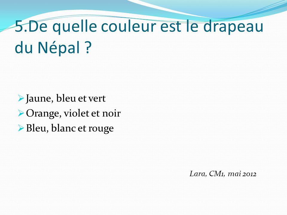 5.De quelle couleur est le drapeau du Népal