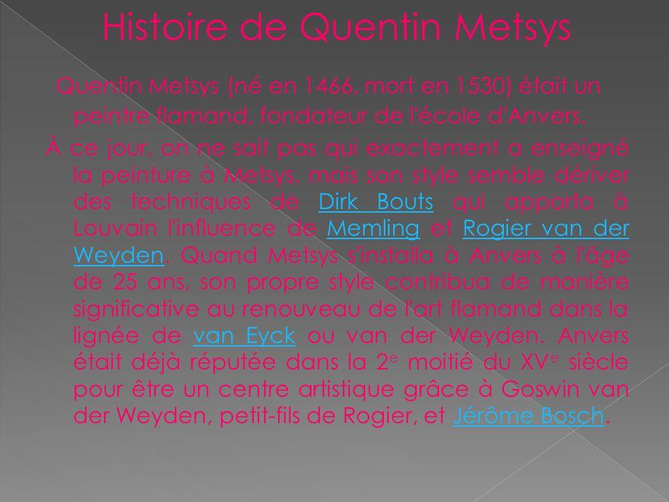 Histoire de Quentin Metsys
