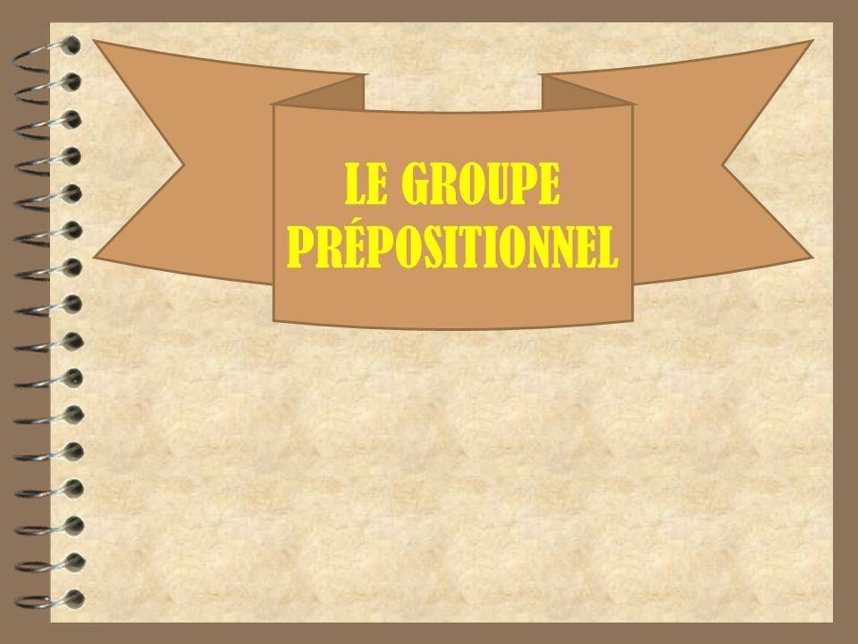 LE GROUPE PRÉPOSITIONNEL
