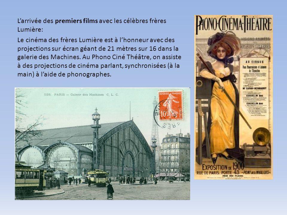 L'arrivée des premiers films avec les célèbres frères Lumière: