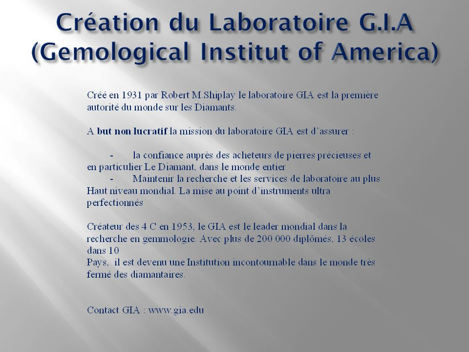 Création du Laboratoire G.I.A (Gemological Institut of America)