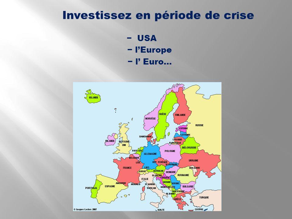 Investissez en période de crise