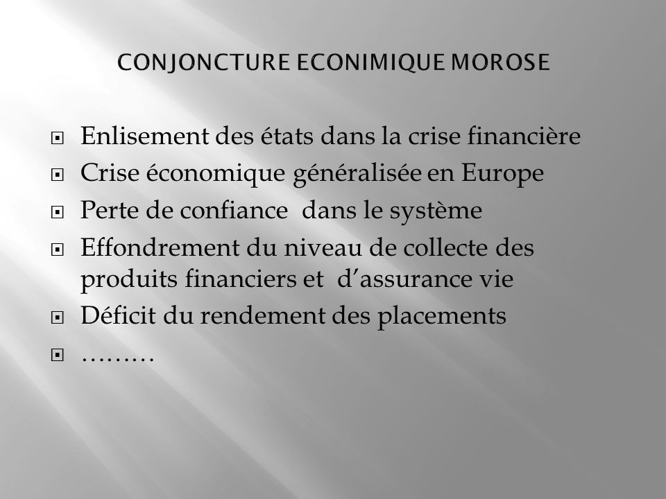 CONJONCTURE ECONIMIQUE MOROSE