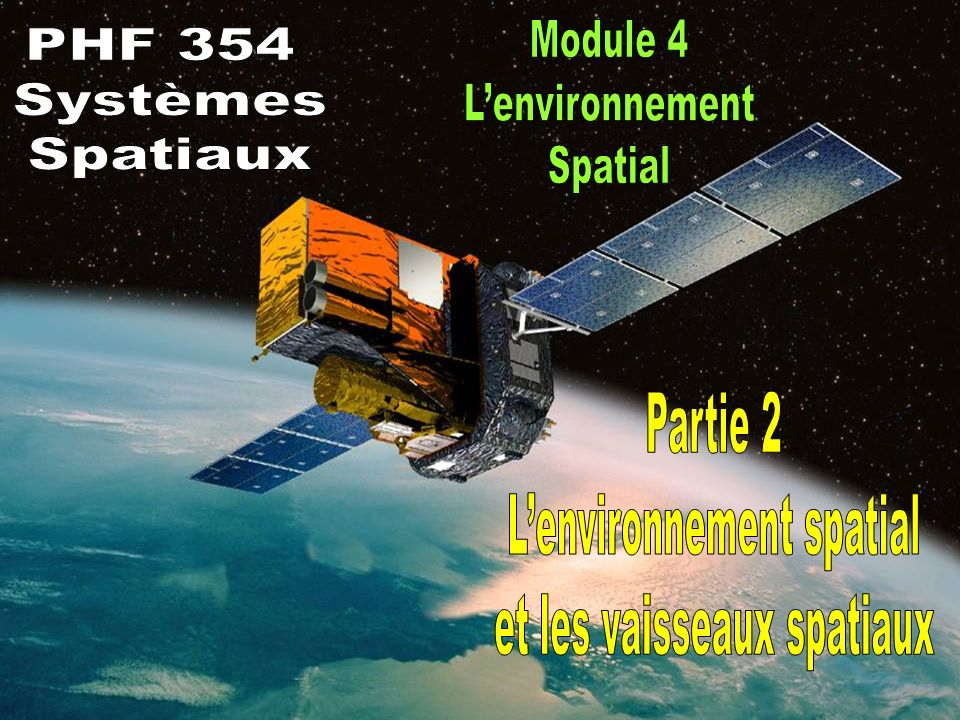 Space Environment - Part 2