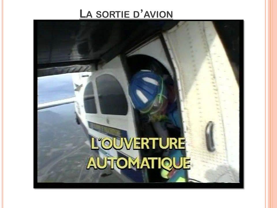 La sortie d'avion