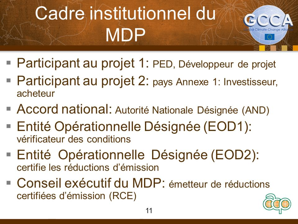 Cadre institutionnel du MDP