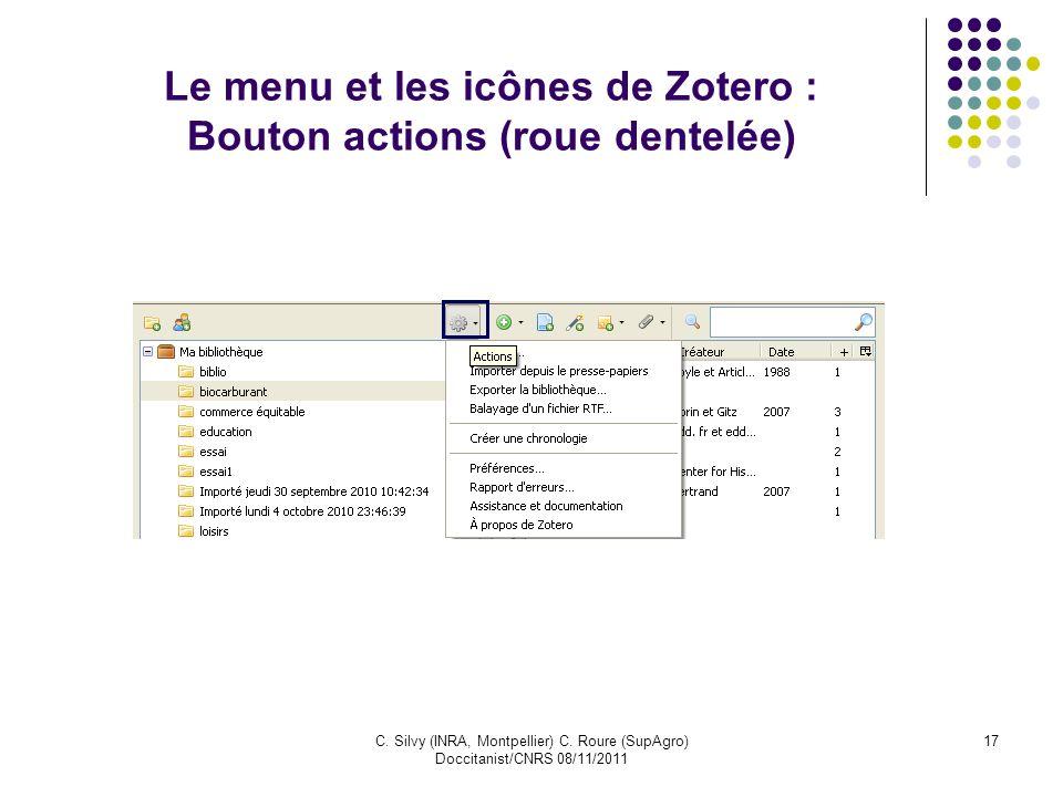 Le menu et les icônes de Zotero : Bouton actions (roue dentelée)