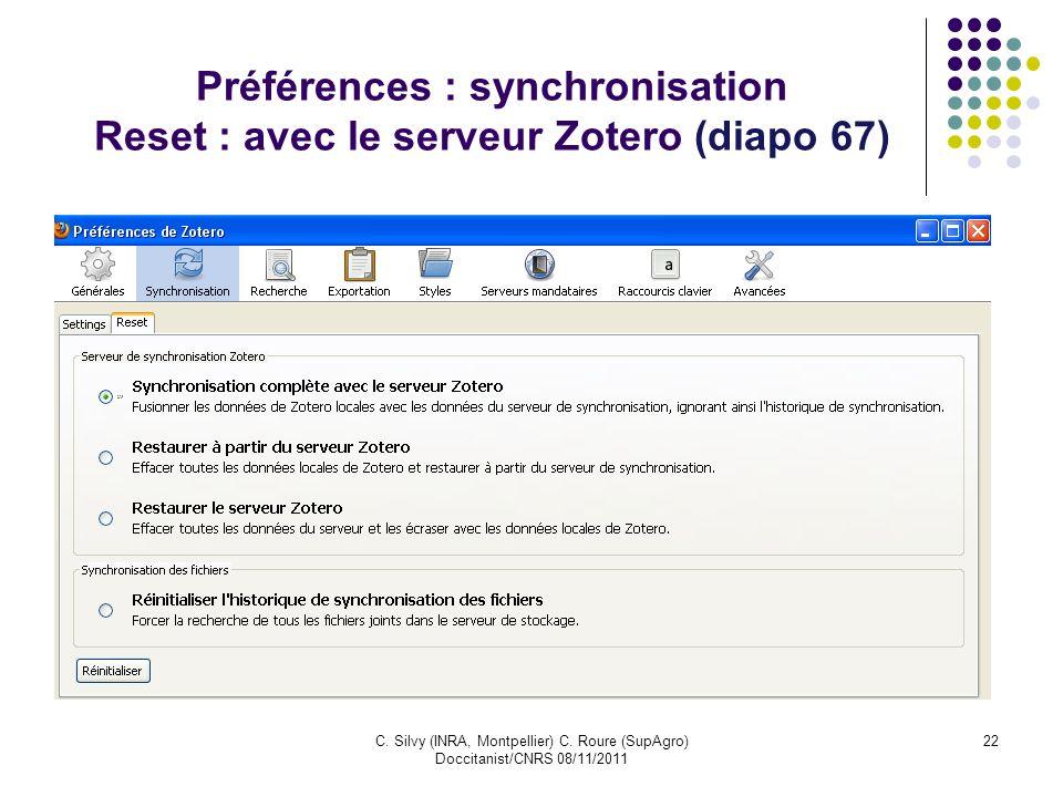 Préférences : synchronisation Reset : avec le serveur Zotero (diapo 67)