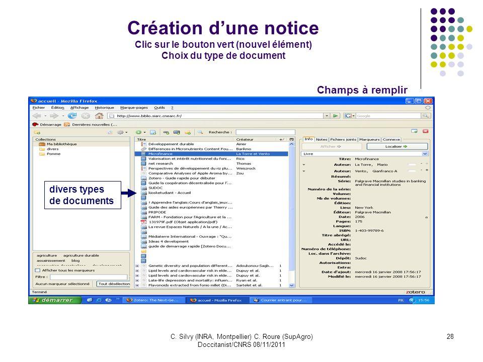 Création d'une notice Clic sur le bouton vert (nouvel élément) Choix du type de document