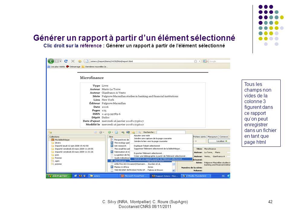 Générer un rapport à partir d'un élément sélectionné Clic droit sur la référence : Générer un rapport à partir de l'élément sélectionné