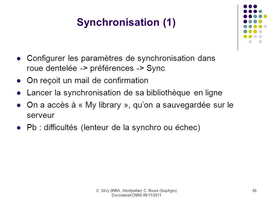 Synchronisation (1)Configurer les paramètres de synchronisation dans roue dentelée -> préférences -> Sync.