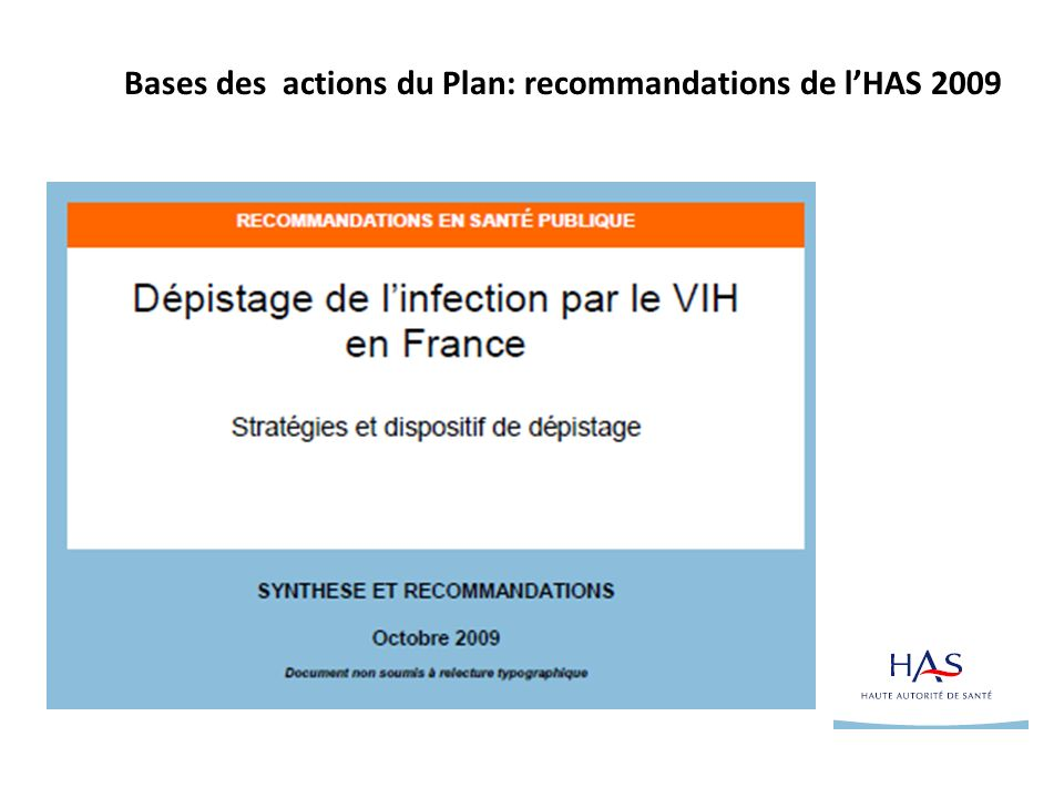 Bases des actions du Plan: recommandations de l'HAS 2009