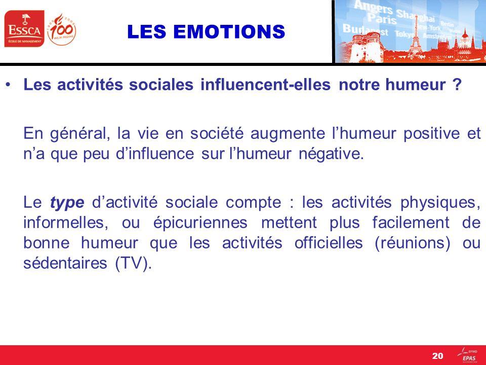 LES EMOTIONS Les activités sociales influencent-elles notre humeur