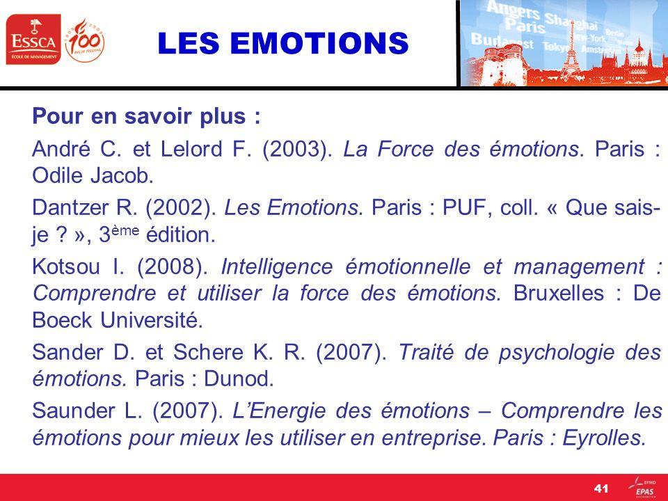 LES EMOTIONS Pour en savoir plus :