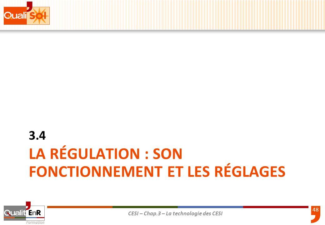 La régulation : son fonctionnement et les réglages