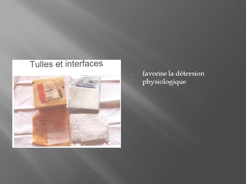 favorise la détersion physiologique