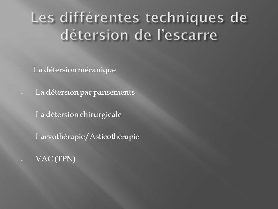 Les différentes techniques de détersion de l'escarre