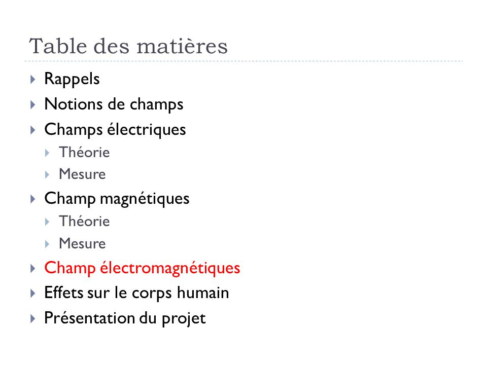Table des matières Rappels Notions de champs Champs électriques